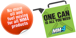 No more oil and fuel mixing for all MM4 products - One can is all you need