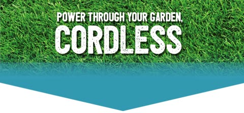 Power through your garden, CORDLESS